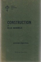 Construction of Wax Models by Garrison, William E - $19.50