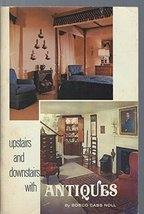 Upstairs and Downstairs With Antiques (The Doubleday Home Decorating Pro... - $7.99
