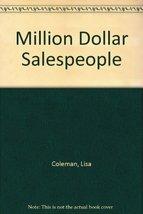 Million Dollar Salespeople [Paperback] by Coleman, Lisa - $3.99