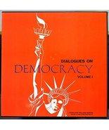 Dialogues on Democracy, Vol. 1 [Vinyl] Sidney Hook; Richard Neustadt and... - $27.70