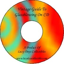 Vintage Guide Of Glass Blowing On CD - $6.50
