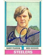 Barry Pearson autographed Football Card (Pittsburgh Steelers) 1974 Topps... - $15.00
