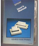 Epson LQ-800 & LQ-1000 dot matrix printers User's Manual -- excellent co... - $3.00