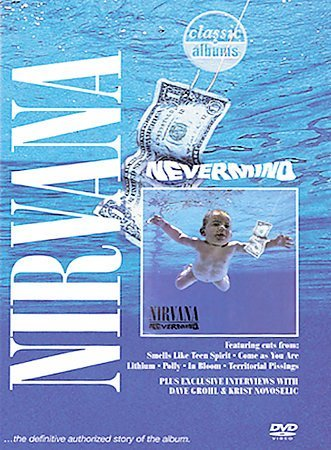 Classic Albums - Nirvana: Nevermind (DVD, 2005) (DVD, 2005)