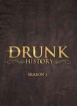 Drunk History: Season Three (DVD, 2016, 2-Disc Set) (DVD, 2016)