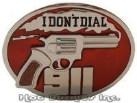 I don t dial 911 buckle