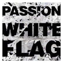 PASSION WHITE FLAG by Various Artist - $19.95
