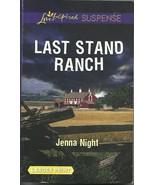 Last Stand Ranch Jenna Night(Love Inspired Larg... - $3.75