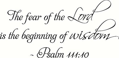 Psalm 111:10 the Fear of the Lord Is the Beginning of Wisdom. Bible Verse Inspir
