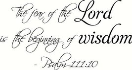 Psalm 111:10 the Fear of the Lord Is the Beginn... - $9.89