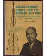 Armstrong's Fight For FM Broadcasting: One Man vs Big Business and Burea... - $35.00