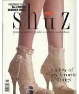 Shuz  Magazine 1998 Fall Winter Premier Issue designer shoes fantasy fet... - $19.77