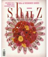 Shuz  Magazine 2001 Spring Shoe Loves Me designer shoes fantasy fetish oop - $19.77