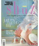 Shuz  Magazine 2000 Spring Just My Cup of Tea designer shoes fantasy fet... - $19.77