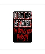Comeback As A Zombie Collectible Vinyl Magnet - $4.99