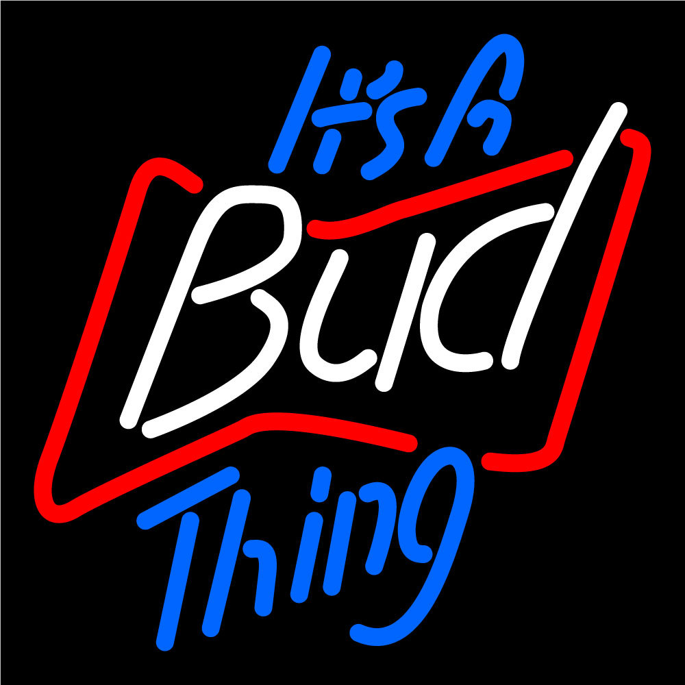 Budweiser Its A Bud Thing Neon Sign - Neon