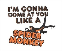 New Cute I'm Gonna Come At You Like A Spider Monkey Kids T-Shirt Infant ... - $14.55