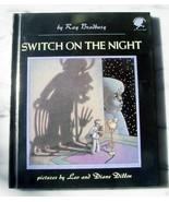 Ray Bradbury SWITCH ON THE NIGHT signed - $73.50