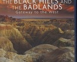 The Black Hills and the Badlands: Gateway to the West (Blu-ray Disc, 2012)