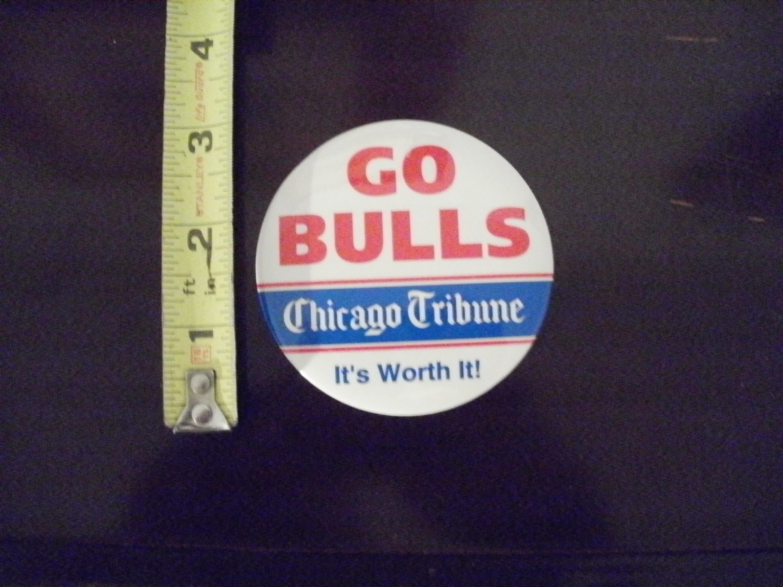 GO BULLS ~Chicago Tribune~ It's Worth it ! Three inch button ~ NICE