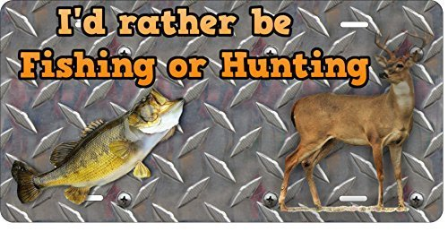 I'd Rather Be Fishing or Hunting Custom Personalized Tag Vehicle Car Auto Lic...