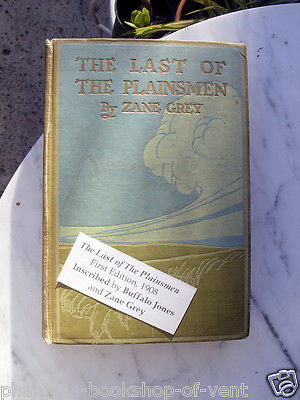 Zane Grey THE LAST OF THE PLAINSMEN first edition 1908 SIGNED Nice copy