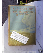 Zane Grey THE LAST OF THE PLAINSMEN first edition 1908 SIGNED Nice copy - $2,000.00
