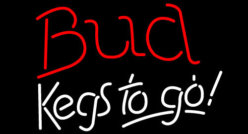 Budweiser kegs to go neon sign 16  x 16