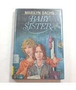 Baby Sister 1986 Childrens Vintage Book by Marilyn Sachs Hardcover Ex Li... - $59.99