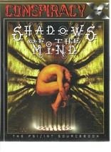 Shadows of the Mind - Conspiracy X - Psi / Int Sourcebook - SC 1998 Eden... - $2.45