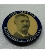 Edward E Howell Celluloid Pinback Button UN Board Of Regents Mayor UNL N... - $10.40