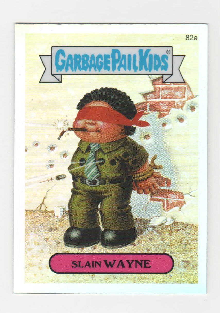 "2014 Garbage Pail Kids CHROME 2nd Series ""SLAIN WAYNE"" Chrome REFRACTOR 82a"