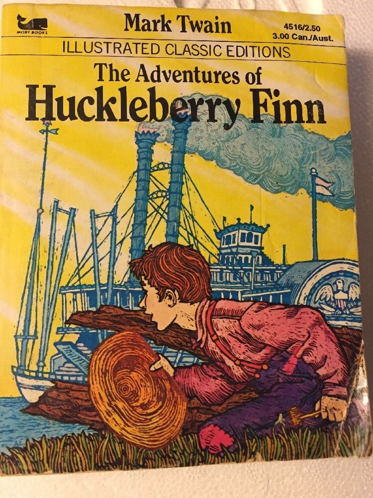 The Adventures Of Huckleberry Finn Illustrated Classics Edition