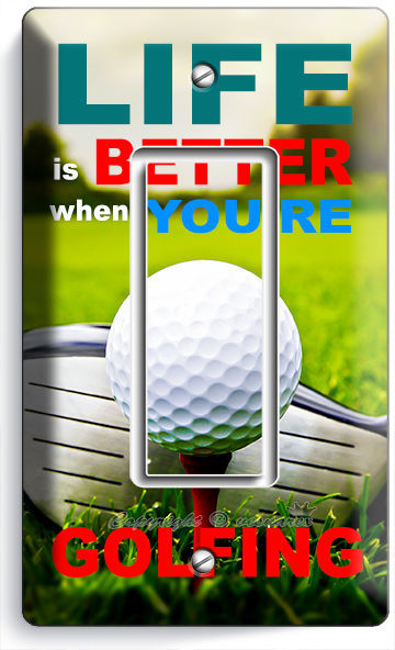 LIFE is BETTER GOLFING GOLF SINGLE GFCI LIGHT SWITCH WALL PLATE COVER ROOM DECOR