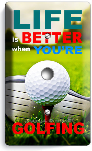 LIFE is BETTER GOLFING GOLF LIGHT DIMMER VIDEO CABLE WALL PLATE COVER ROOM DECOR