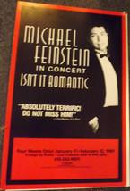 MICHAEL FEINSTEIN IN CONCERT POSTER - ISN'T IT ROMANIC - SF 1989 - $12.00
