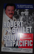 ROBERT GOULET IN SOUTH PACIFIC POSTER - SF 2002 - $7.60