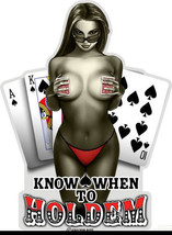 """""""Know When To Holdem""""  3 M Window Decal...High Quality  Awesome - $10.99+"""