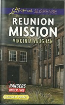 Reunion Mission Virginia Vaughan(Rangers Under Fire #2)Love Inspired LP ... - $3.00