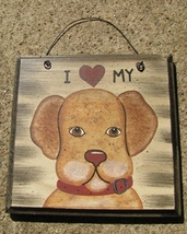 WD204 - I love my Dog Wood Sign  - $2.95
