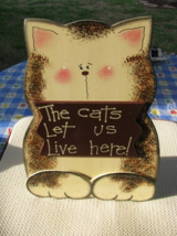 36910C-Cat Sitting Let Us Live Here Wood Sitting or Hanging Sign  - $8.95