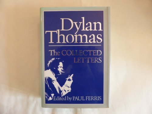 THE COLLECTED LETTERS [Hardcover] [Jan 01, 1985] Ferris, Paul -Editor (Dylan Tom
