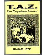 T. A. Z. Zona Temporalmente Autonoma (Hakim Bey-kit) - $45.00