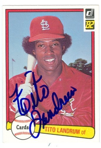 Tito Landrum autographed Baseball Card (St. Louis Cardinals) 1982 Donruss #292 - $14.00