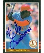 Tito Landrum autographed Baseball Card (St. Louis Cardinals) 1985 Donrus... - $14.00