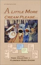 """A Little More Cream Please"": Poem Collection [Paperback] [Nov 01, 2003]... - $7.91"