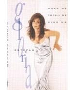 GLORIA ESTEFAN - Hold Me, Thrill Me, Kiss Me CASSETTE  - $4.28