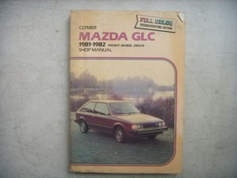 Mazda GLC, Clymer Shop Repair Manual, Service Guide 1981-1982. Book - $9.75
