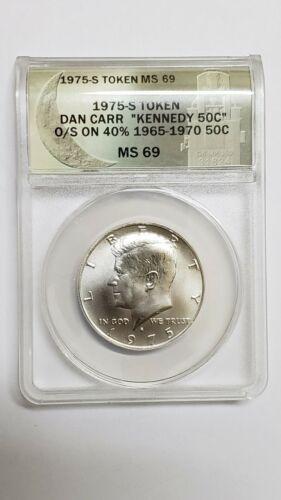 RARE 1975S Token Dan Carr Silver Kennedy Half Dollar Struck on Real Coin MS69