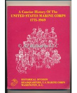 A Concise History of the United States Marine Corps 1775-1969 - $9.75